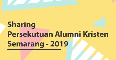 Sharing Persekutuan Alumni Kristen (PAK) Perkantas Semarang 2019