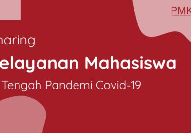 Sharing Pelayanan Mahasiswa di Tengah Pandemi Covid-19