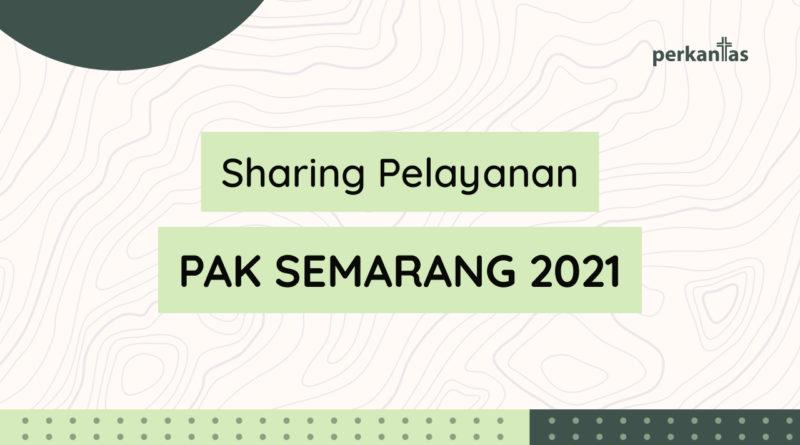 Sharing Pelayanan PAK 2021